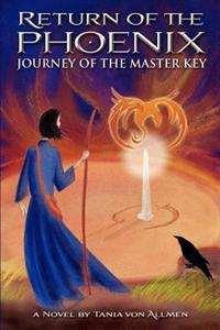 Return of the Phoenix: Journey of the Master Key