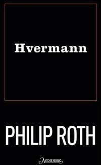 Hvermann - Philip Roth pdf epub