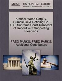 Kinnear-Weed Corp. V. Humble Oil & Refining Co. U.S. Supreme Court Transcript of Record with Supporting Pleadings