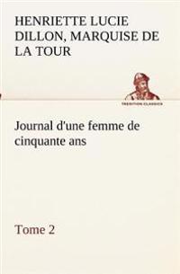 Journal D'Une Femme de Cinquante ANS, Tome 2