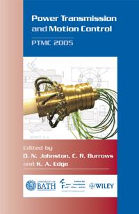 Power Transmission and Motion Control: Ptmc 2005