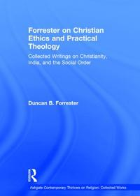 Forresteron Christian Ethics and Practical Theology