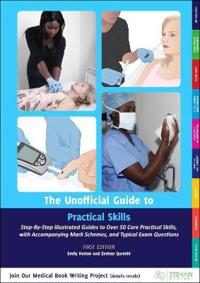 Unofficial Guide to Practical Skills
