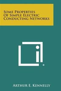 Some Properties of Simple Electric Conducting Networks