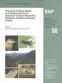 Evaluacion ecologica rapida de la biodiversidad de los tepuyes de la cuenca alta del rio nangaritza, cordillera del condor, ecuador