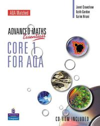Level Maths Essentials Core 1 for AQA Book and CD-ROM