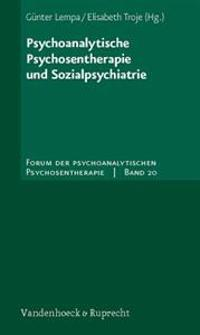 Psychoanalytische Psychosentherapie Und Sozialpsychiatrie