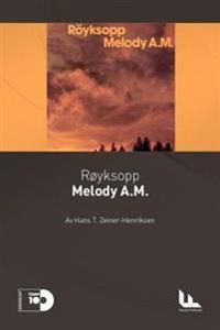 Røyksopp: Melody A.M.