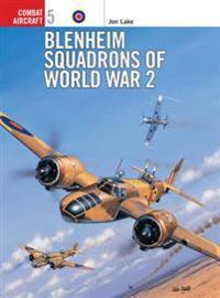 Blenheim Squadrons of World War 2