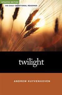 Twilight: 366 Daily Devotional Readings