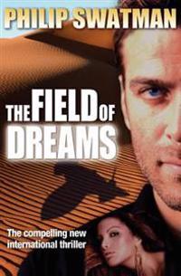 The Field of Dreams