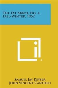 The Fat Abbot, No. 4, Fall-Winter, 1962