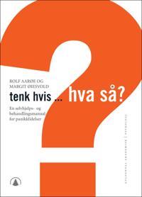 Tenk hvis, hva så? - Rolf Aarøe, Margit Øiesvold pdf epub
