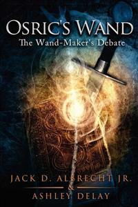 Osric's Wand: The Wand-Maker's Debate