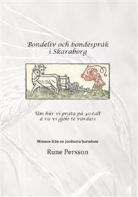 Bondeliv och bondespråk i Skaraborg