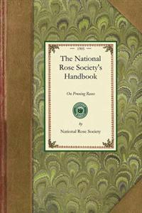 The National Rose Society's Handbook