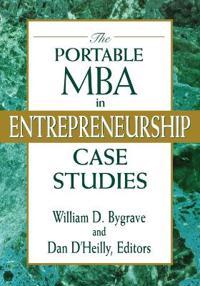 The Portable MBA in Entrepreneurship Case Studies