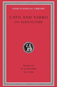 Marcus Porcius Cato on Agriculture