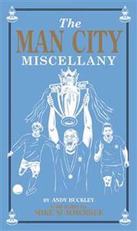 The Man City Miscellany