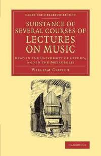 Substance of Several Courses of Lectures on Music