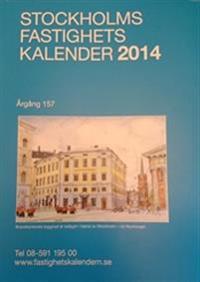 Stockholms Fastighetskalender 2014 Årg 158