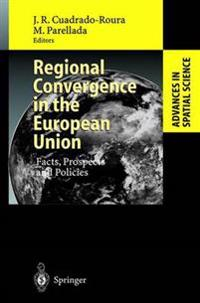 Regional Convergence in the European Union