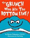 The Grunch Who Ate the Bottom Line!-B/W Edition