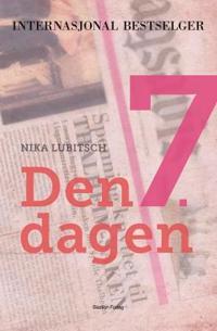 Den 7. dagen - Nika Lubitsch | Inprintwriters.org