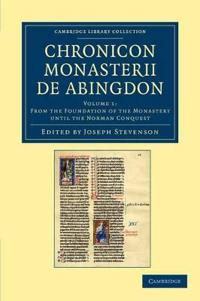 Chronicon monasterii de Abingdon