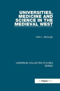 Universities, Medicine and Science in the Medieval West