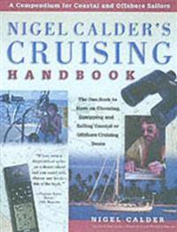 Nigel Calder's Cruising Handbook: A Compendium for Coastal and Offshore Sailors