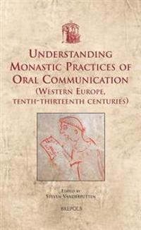 Understanding Monastic Practices of Oral Communication