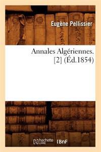 Annales Alg�riennes. [2] (�d.1854)