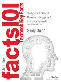 Outlines & Highlights for Global Marketing Management by Masaaki Kotabe