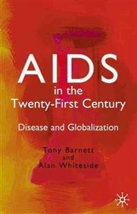 AIDS in the Twenty-First Century