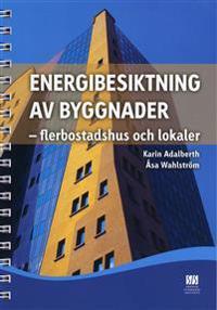 Energibesiktning av byggnader : flerbostadshus och lokaler