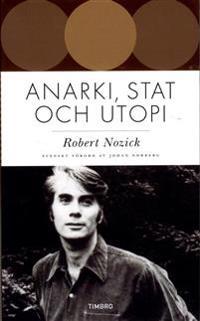 Anarki, stat och utopi