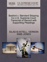 Basford V. Standard Shipping Co U.S. Supreme Court Transcript of Record with Supporting Pleadings