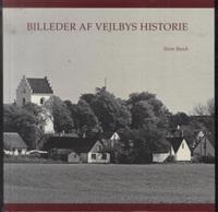 Billeder af Vejlbys historie
