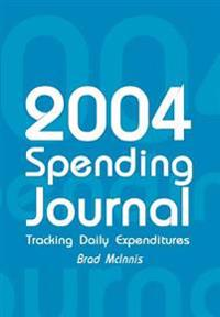 2004 Spending Journal