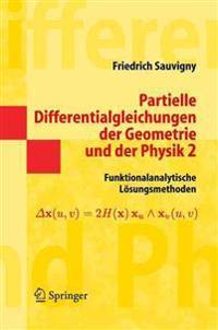 Partielle Differentialgleichungen Der Geometrie Und Der Physik 2
