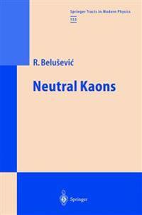 Neutral Kaons