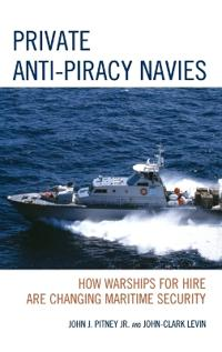 Private Anti-Piracy Navies