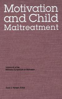 Motivation and Child Maltreatment