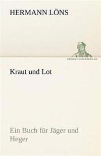 Kraut Und Lot