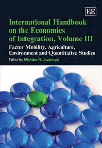 International Handbook on the Economics of Integration, Volume III