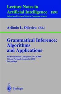 Grammatical Inference, Algorithms and Applications