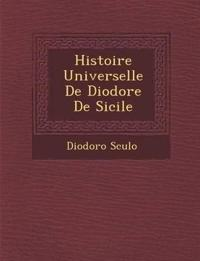 Histoire Universelle de Diodore de Sicile