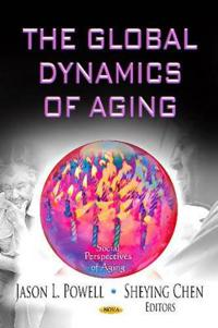 The Global Dynamics of Aging