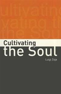 Cultivating the Soul